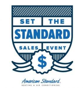 American Standard's Set the standard sales event.